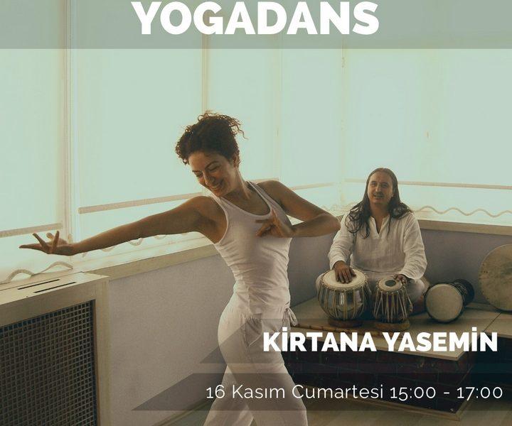 Kirtana Yasemin ile Yogadans