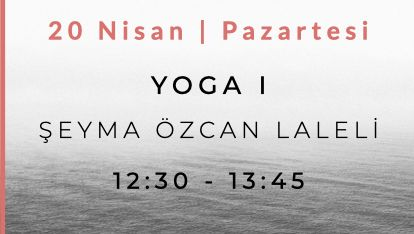 Şeyma Özcan Laleli ile Yoga I