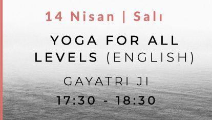 Yoga for All Levels with Gayatri Ji (English)