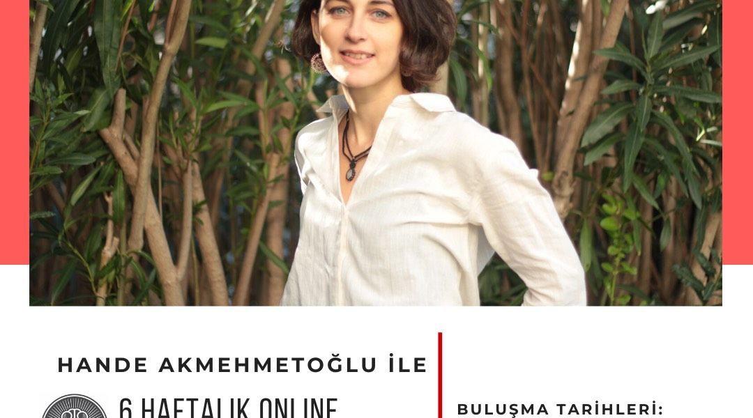 Hande Akmehmetoğlu ile 6 Haftalık Mindfulness Meditasyon Programı