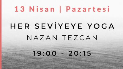 Nazan Tezcan ile Her Seviye Yoga