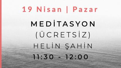 Helin Şahin ile Meditasyon (Ücretsiz)