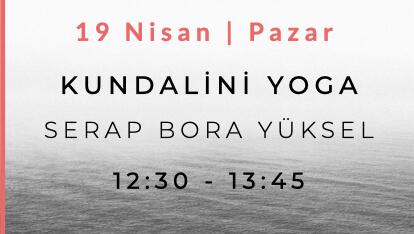 Serap Bora Yüksel ile Kundalini Yoga