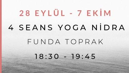 Funda Toprak ile Uyku ve Kaygı Bozukluklarına Özel Yoga Nidra Programı