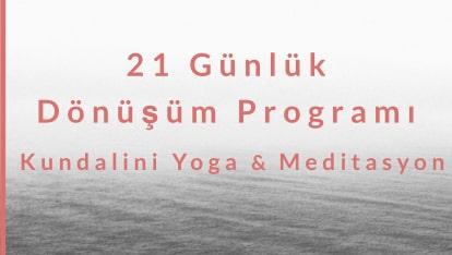 21 Günlük Dönüşüm Programı