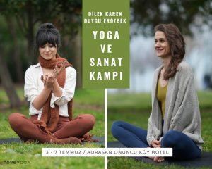 Dilek Karen ve Duygu Erözbek ile Yoga ve Sanat Kampı