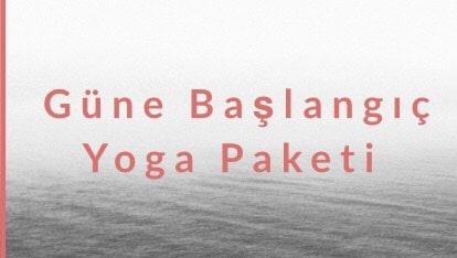 Güne Başlangıç Yoga Paketi